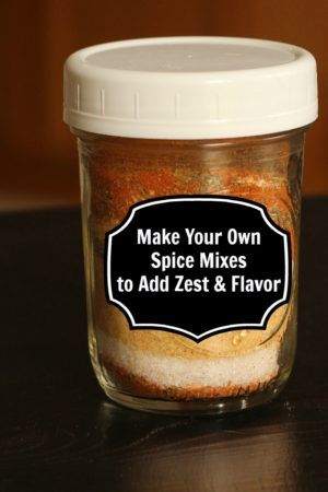 Make Your Own Spice Mixes to Add Zest & Flavor | Good Cheap Eats