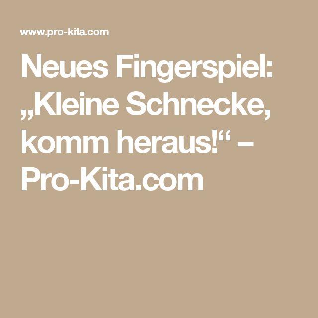 """Neues Fingerspiel: """"Kleine Schnecke, komm heraus!"""" – Pro-Kita.com"""