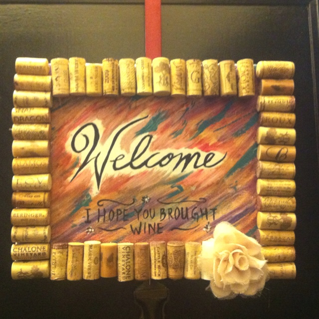 DIY wine cork welcome sign. I did it myself!