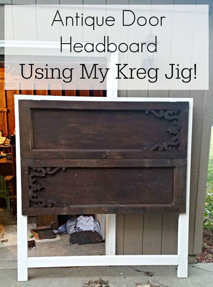 Antique Door Headboard DIY Using Kreg Jig - Best 25+ Antique Door Headboards Ideas On Pinterest Door