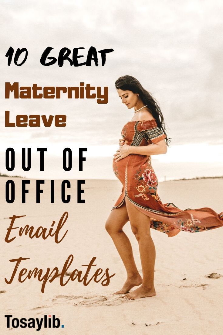 10 Great Maternity Leave Out Of Office Email Templates The Best Way To Cope With All The Pressure Out Of Office Email Office Email Templates Maternity Leave