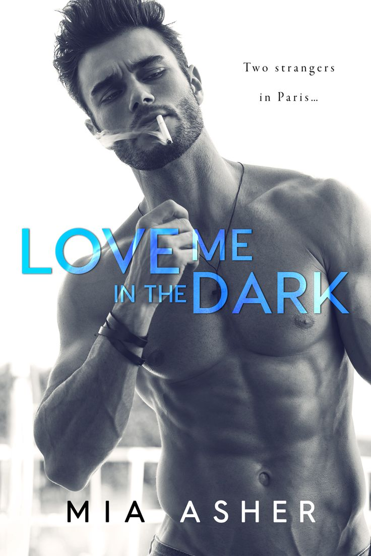 """#CoverReveal """"Love Me in the Dark"""" by Mia Asher"""