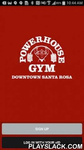 Powerhouse Gym Santa Rosa  Android App - playslack.com , The Powerhouse Gym Santa Rosa app provides class schedules, social mediaplatform, creation of goals and participation in club challenges. Our app willalso allow you to link many of the popular fitness tracking devices and fitnessapps on the market.