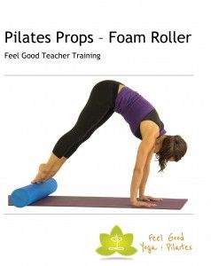 Comprehensive pilates teacher training manual covering foam roller exercises