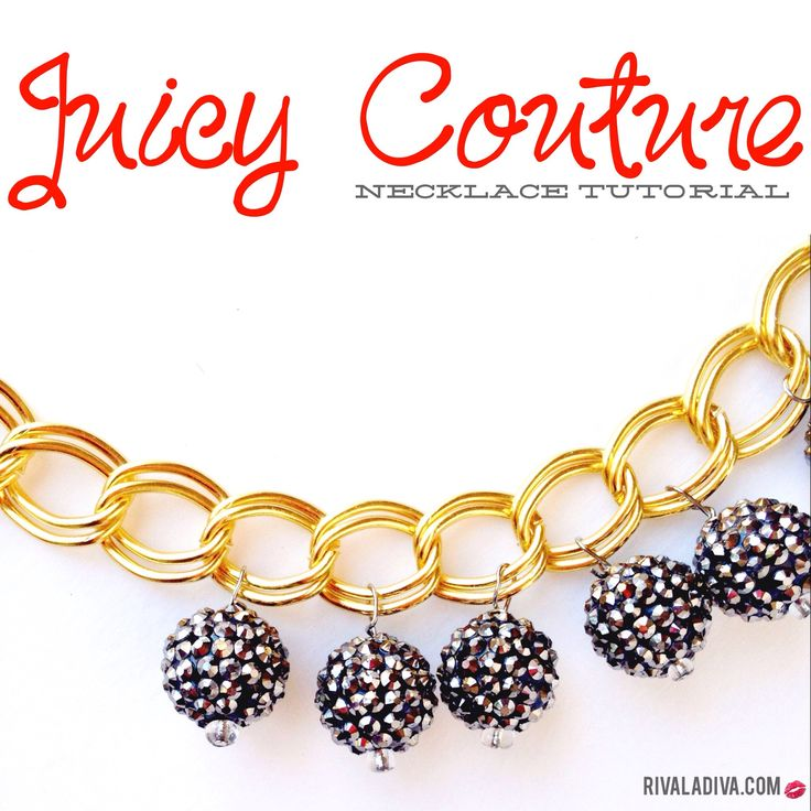 DIY Juicy Couture Necklace