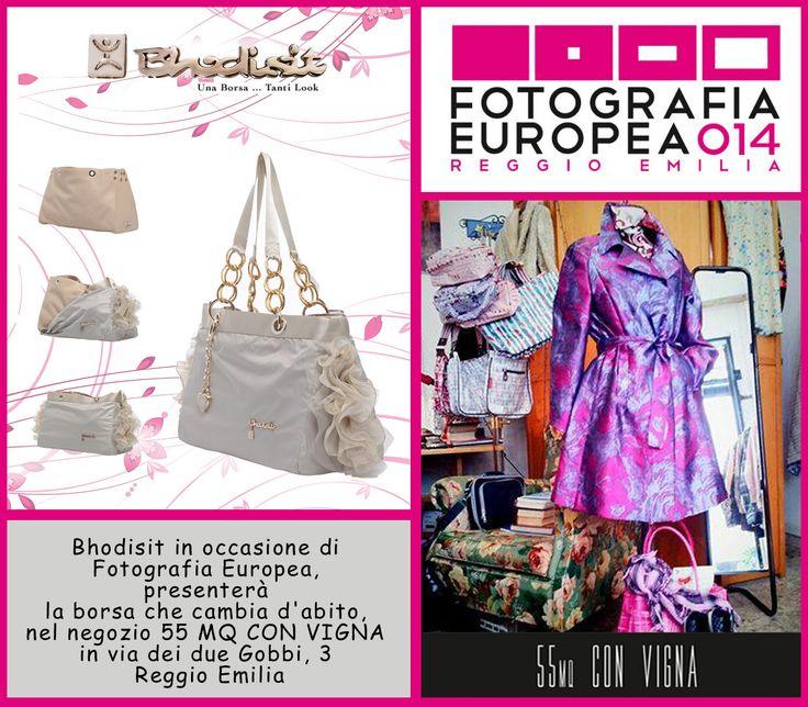 Bhodisit in occasione di  #FotografiaEuropea,  presenterà la borsa che cambia d'abito,  nel negozio 55 MQ CON VIGNA  in via dei due Gobbi, 3  Reggio Emilia