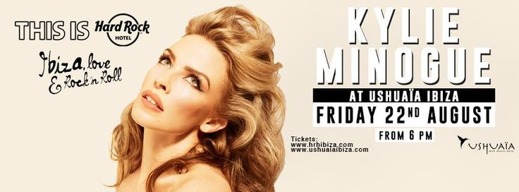Kylie Minoque august 22th Ushuaia biza