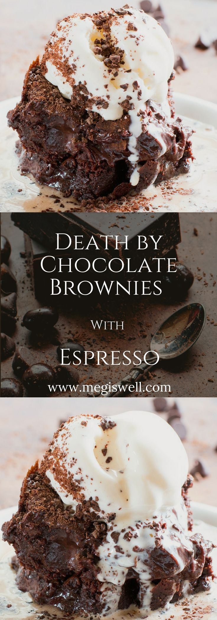 There is so much chocolate in these Death by Chocolate Brownies with Espresso you could die. Only to be revived again by espresso. Chocolate covered espresso beans are ground up into a fine powder, used in both a brownie and fudge batter, and sprinkled on
