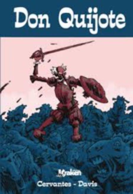 Título :Don Quijote de Miguel de Cervantes ; adaptado e ilustrado por Rob Davis ; versión en castellano de José C. Vales Publicación Madrid Kraken D.L. 2014  Autor :Davis, Rob SIGNATURA: COMIC-IN-23 http://kmelot.biblioteca.udc.es/record=b1539147~S10*gag