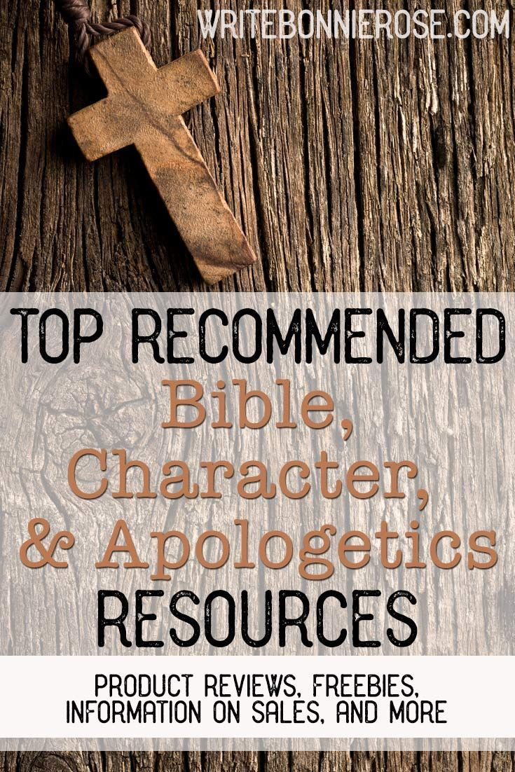 Recommended Bible, Character, and Apologetics Resources and Freebies