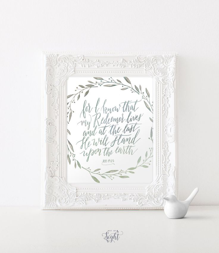 Bible Verse Art - Job 19:25 - Scripture Print - Encouraging Wall Art - Bible Verse Print - Prints and Posters - Watercolor Print - Giclee by ThePaperMountainCo on Etsy https://www.etsy.com/listing/228993555/bible-verse-art-job-1925-scripture-print