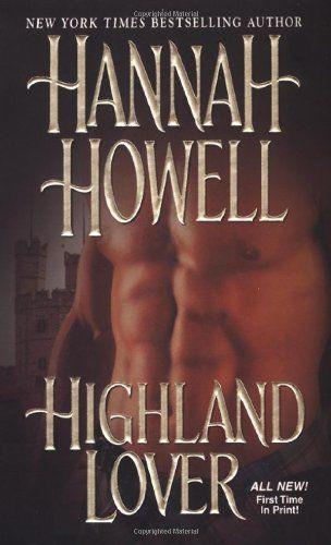 Bestseller Books Online Highland Lover Hannah Howell $6.99  - http://www.ebooknetworking.net/books_detail-0821777599.html