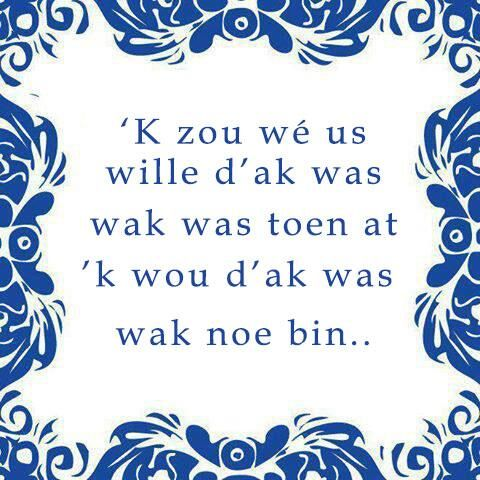 Zeeuws is still a provincial dialect which Zeeland is known for