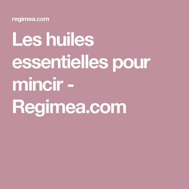 Les huiles essentielles pour mincir - Regimea.com