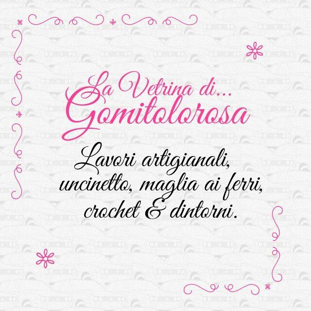 """Si eseguono lavori artigianali per negozi e privati. Vetrina permanente su facebook: """"La Vetrina di...Gomitolorosa"""" - OGGETTI in VENDITA on myebay: http//www.ebay.it/usr/gomitolorosa ~ SPEDIZIONI in TUTTA ITALIA ~ Contact to e-mail: rosagomitolo@libero.it"""