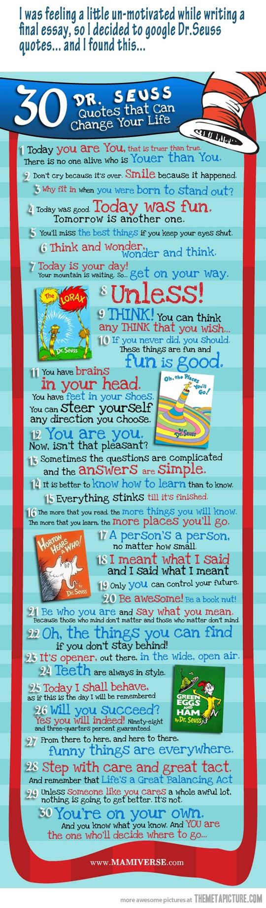 30 Dr Suess Quotes / via Mamiverse. love dr seuss quotes!