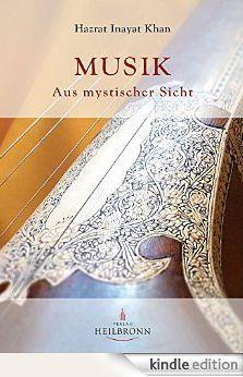 MUSIK - Aus mystischer Sicht von Hazrat Inayat Khan. Geboren in eine Welt, in der die Seele noch mit ihrem Ursprung verbunden ist, in der Religion, Musik, Philosophie und Naturwissenschaft noch aus einer Quelle kommen, war es Hazrat Inayat Khans Seelenauftrag, dieses Wissen in die westliche Welt zu bringen, in der die Sicht der Welt und des Lebens sehr materialistisch geprägt sind. Seine Musik wurde damals von den Menschen nicht verstanden - www.verlag-heilbronn.de