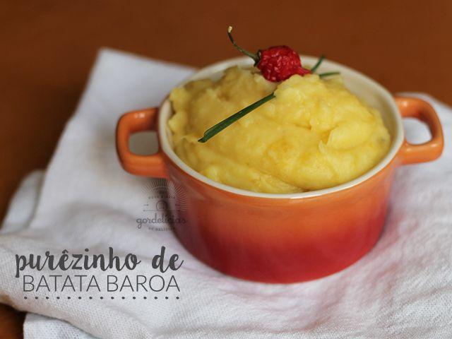 Purê de Batata Baroa. Receita completa em http://gordelicias.biz.