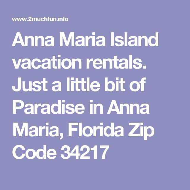 Anna Maria Island vacation rentals. Just a little bit of Paradise in Anna Maria, Florida Zip Code 34217
