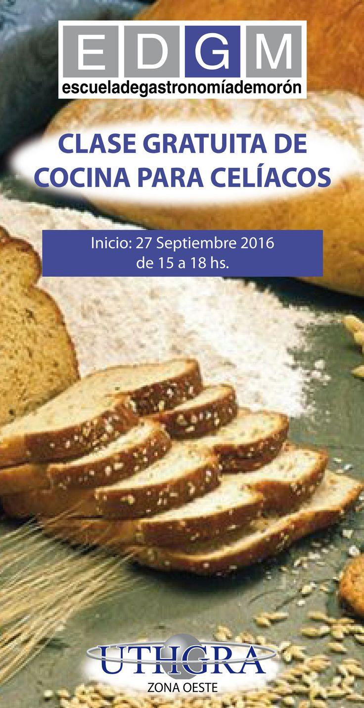 CLASE GRATUITA PARA CELÍACOS 27 de Agosto de 15 a 18 hs. #CocinaParaCelíacos #ClaseGratisParaCelíacos #CursosGastronomía #EDGM