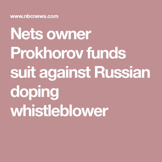 Nets owner Prokhorov funds suit against Russian doping whistleblower