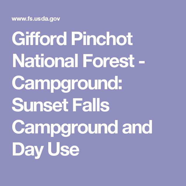 Gifford Pinchot National Forest - Campground: Sunset Falls Campground and Day Use