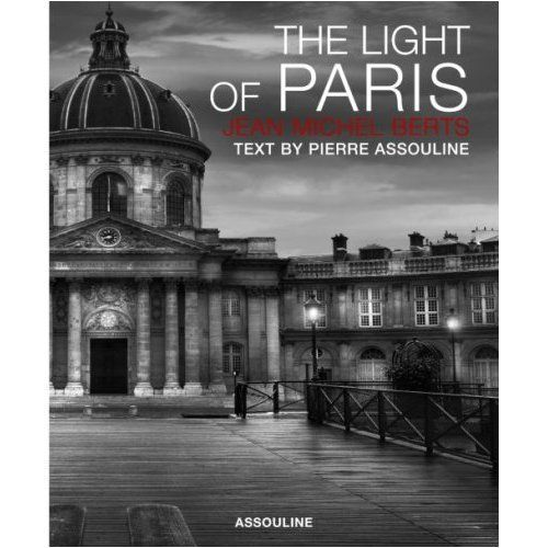Superior The Light Of Paris By Jean Michel Berts. Find This Pin And More On Coffee  Table Books ...