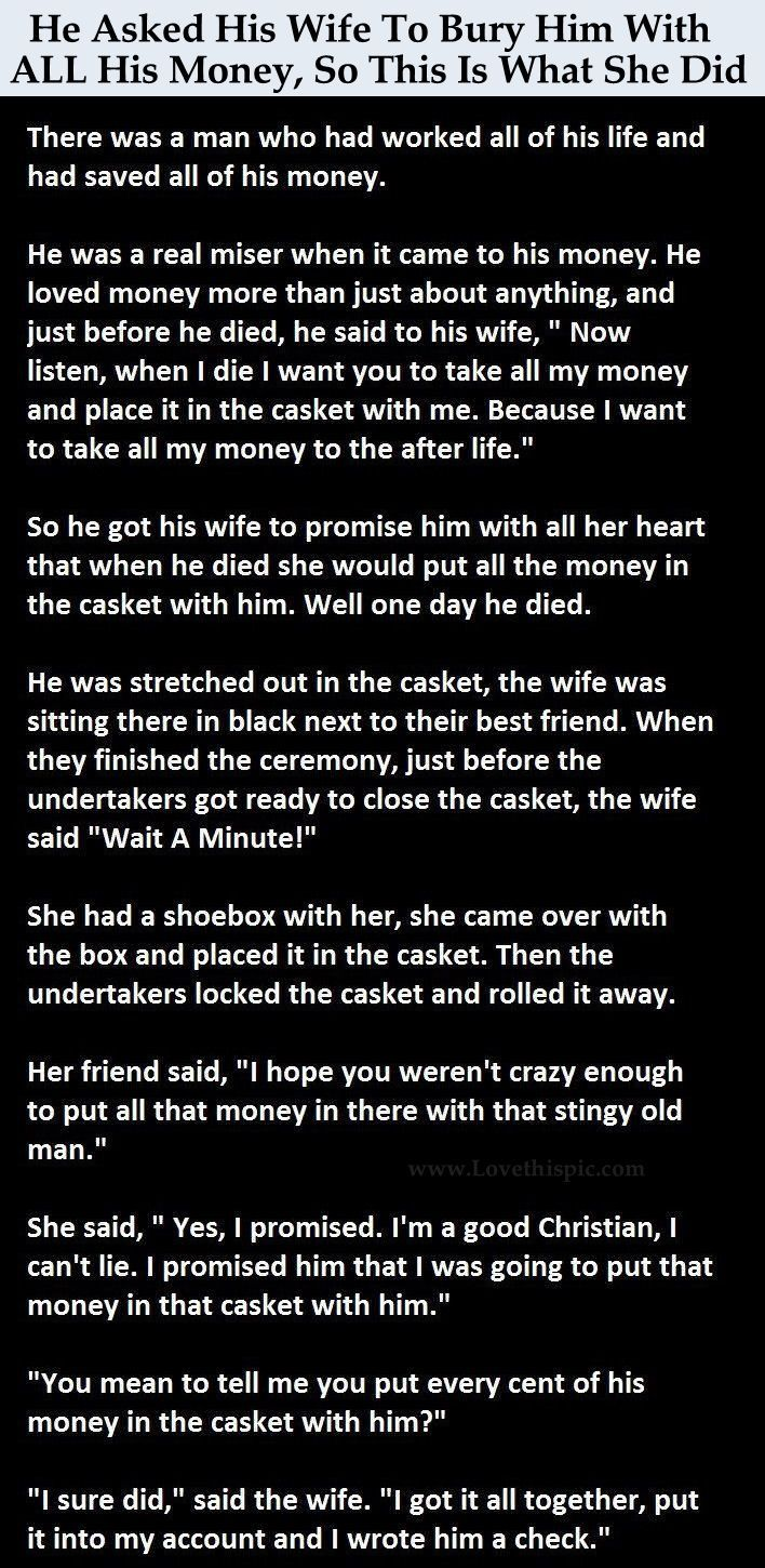 He Asked His Wife To Bury Him With All His Money, So This Is What She Did funny jokes story lol funny quote funny quotes funny sayings joke hilarious humor stories marriage humor funny jokes
