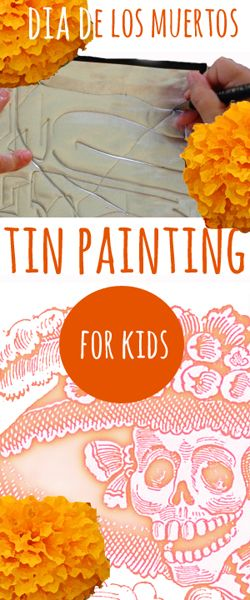 This was one of my students' favorite projects from my teaching days: El dia de los muertos tin painting for kids.