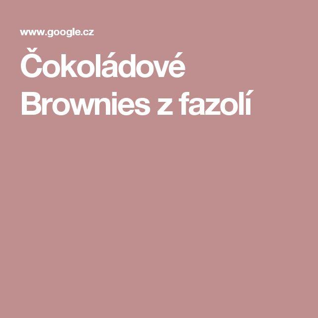 Čokoládové Brownies zfazolí