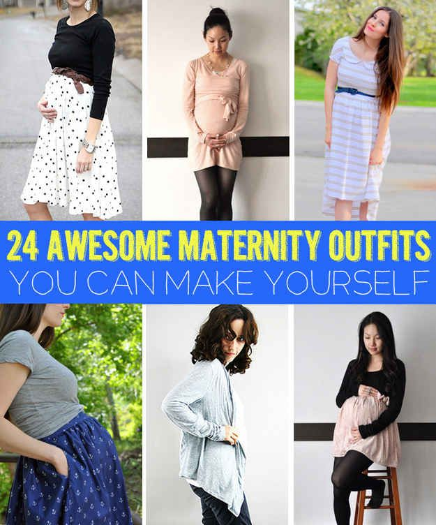 24 Awesome Maternity Outfits You Can Make Yourself. Wish I could sew! But some of my friends who can might find these helpful. :)