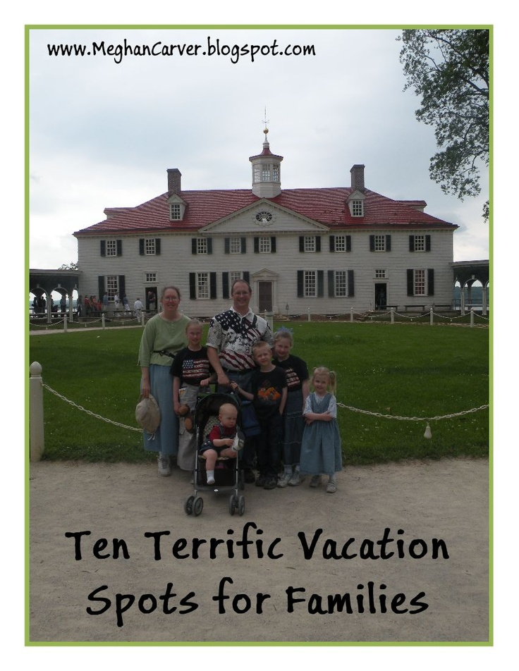 10 Terrific Vacation Spots for Families