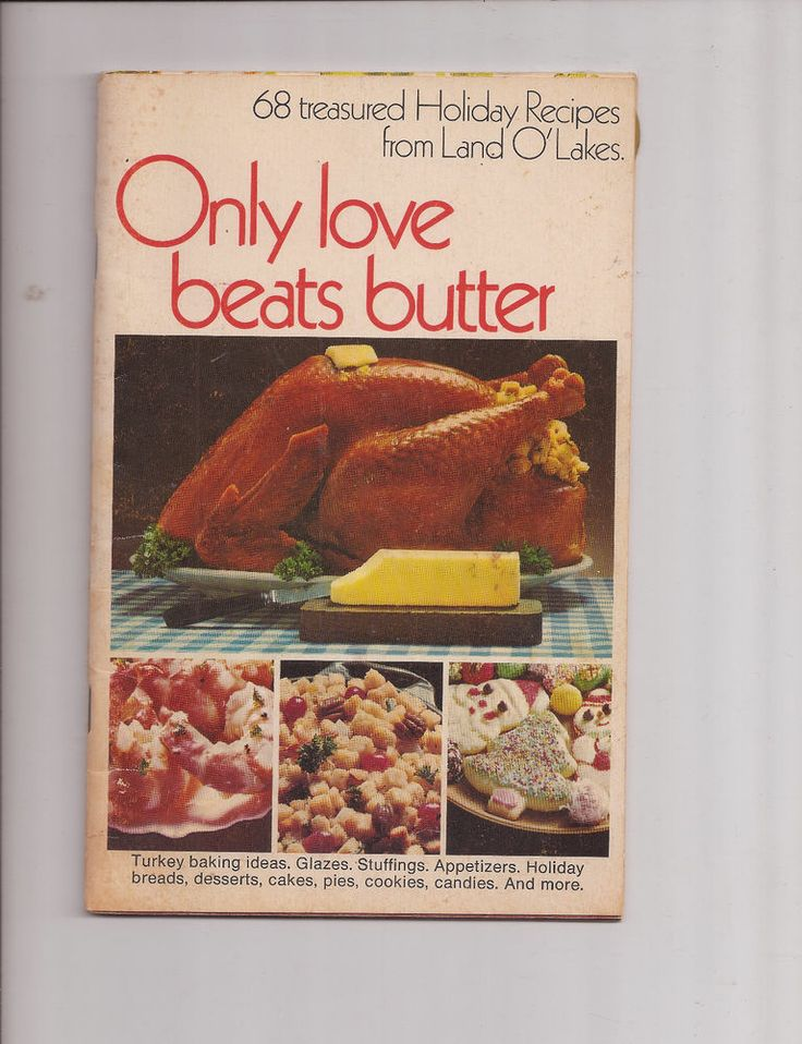 Land O Lakes Only Love Beats Butter Cookbook 68 Treasured Recipes