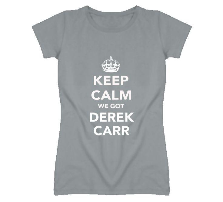 Keep Calm Derek Carr Oakland Football Fan Ladies T-Shirt