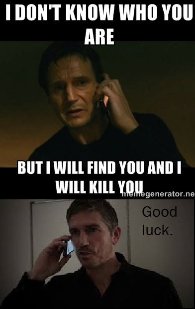 liam neeson person of interest mr reese meme lol, id like to see bryan mills try and get mr reese!!!!