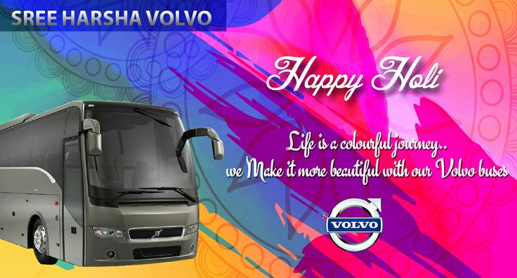 Life is a colourful journey. We Make it more beautiful with our #Volvo Buses.  #Sreeharshavolvo Wishes all a very Happy Holi.  #HappyHoli #Holi #Holi2017 #Celebrations #Fun #Love #Masti #BeSafe #Playsafe #Ecofriendly #Volvobuses #Hyderabad #Vijayawada #Tirupathi #Visakhapatnam