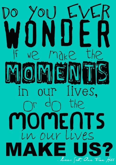 Lucas Scott--my senior quote!!
