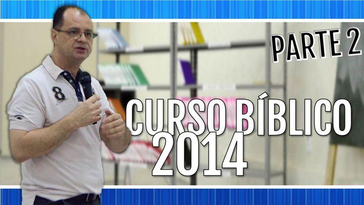 [CURSO BÍBLICO 2014] - Paróquia São Lourenço - [Parte 2]