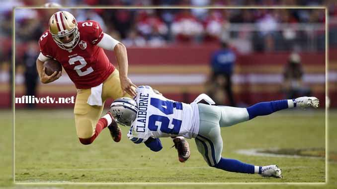 Dallas Cowboys vs San Francisco 49ers Live Stream Teams: Cowboys vs 49ers Time: 4.05 PM ET Week-7 Date: Sunday on 22 October 2017 Location: Levi's Stadium, Santa Clara TV: NAT Dallas Cowboys vs San Francisco 49ers Live Stream Watch NFL Live Streaming Online In the American professional...