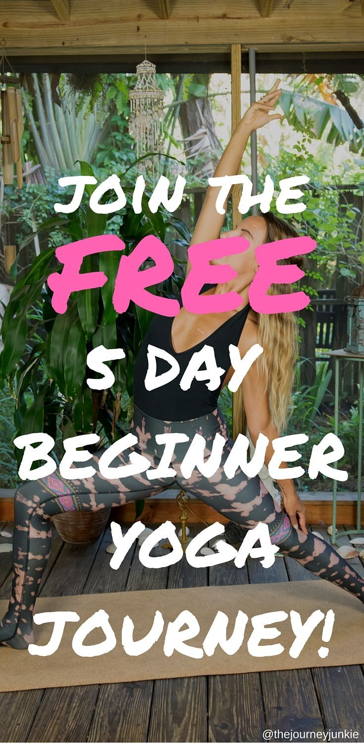 Click To Discover More, Join the FREE 5 Day Beginner Yoga Journey, hosted by me, The Journey Junkie! Together well cover the basics, reconnect with the body, and become badass yogis! Pin it now, start it now, become a yogi now! , #fitness, #weightloss, #fatloss, #diets, #dietsforwomen, #bestdiets