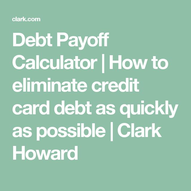 Debt Payoff Calculator How to eliminate credit card debt as - debt payoff calculator