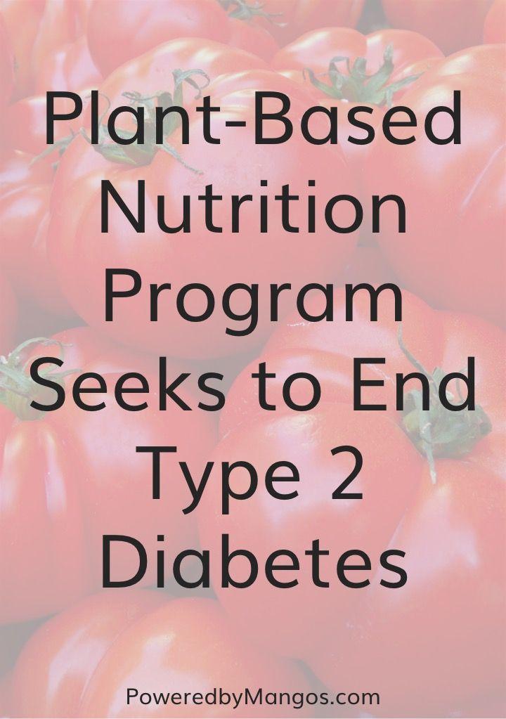 Plant based nutrition program | New vegan tips | type 2 diabetes