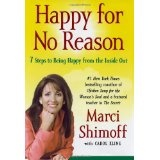 Happy for No Reason: 7 Steps to Being Happy from the Inside Out (Hardcover)By Carol Kline