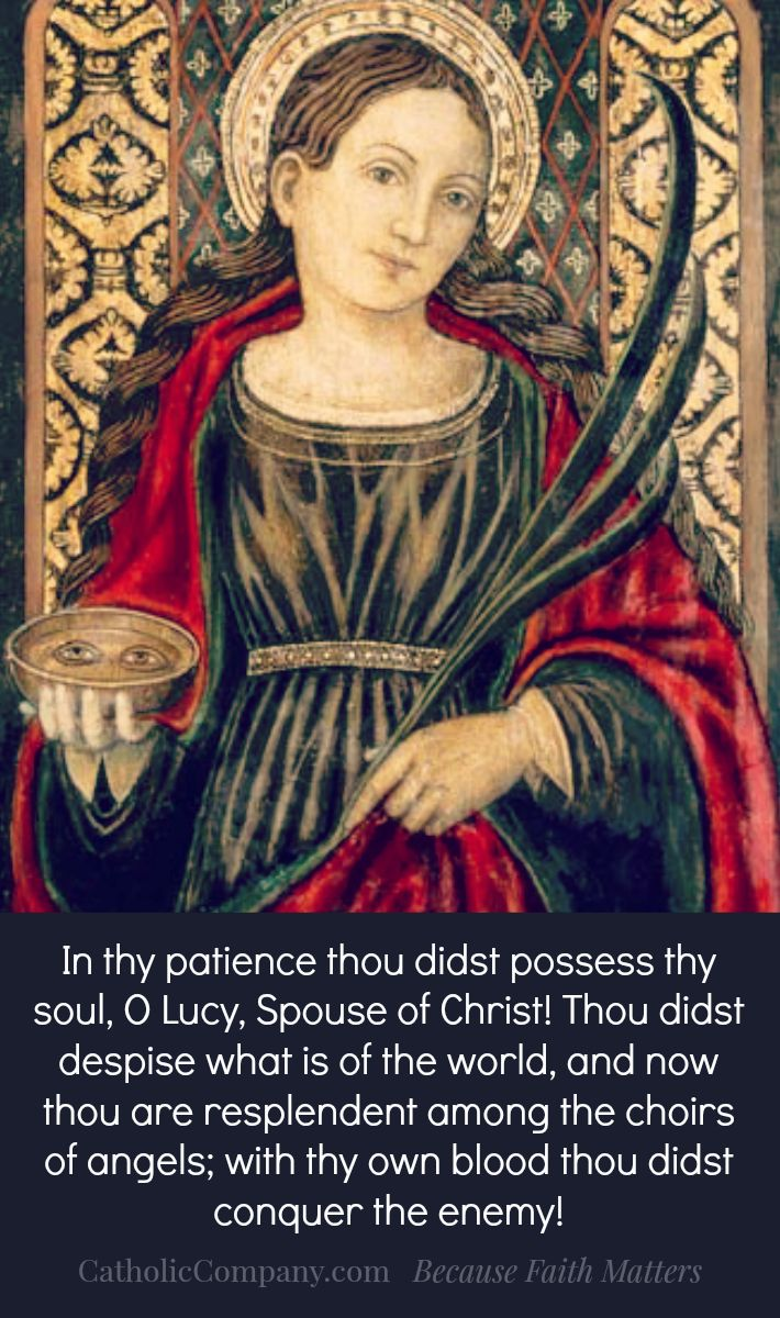 St. Lucy Feast Day Dec. 13th - I've seen miracles through her intercession