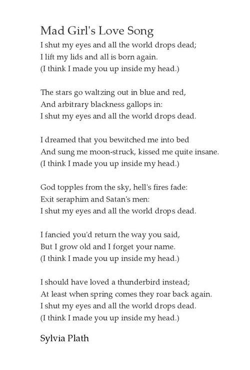 One of my all-time favorite poems. ~ Mad Girl's Love Song  ~      Sylvia Plath   #SylviaPlath #poetryclassics  #TheBellJar