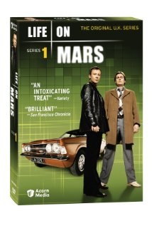 life on mars - I know there was a US version. But this one was first, and it was better. Trust me. Plus the 70's soundtrack rules.