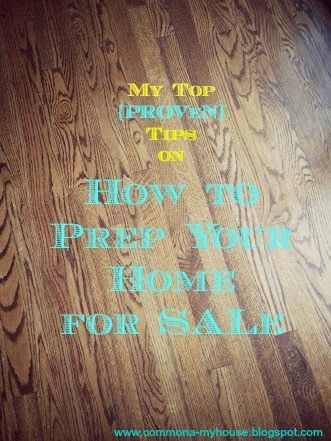 Good insight My top {PROVEN} Tips on How to Prep your home for Sale