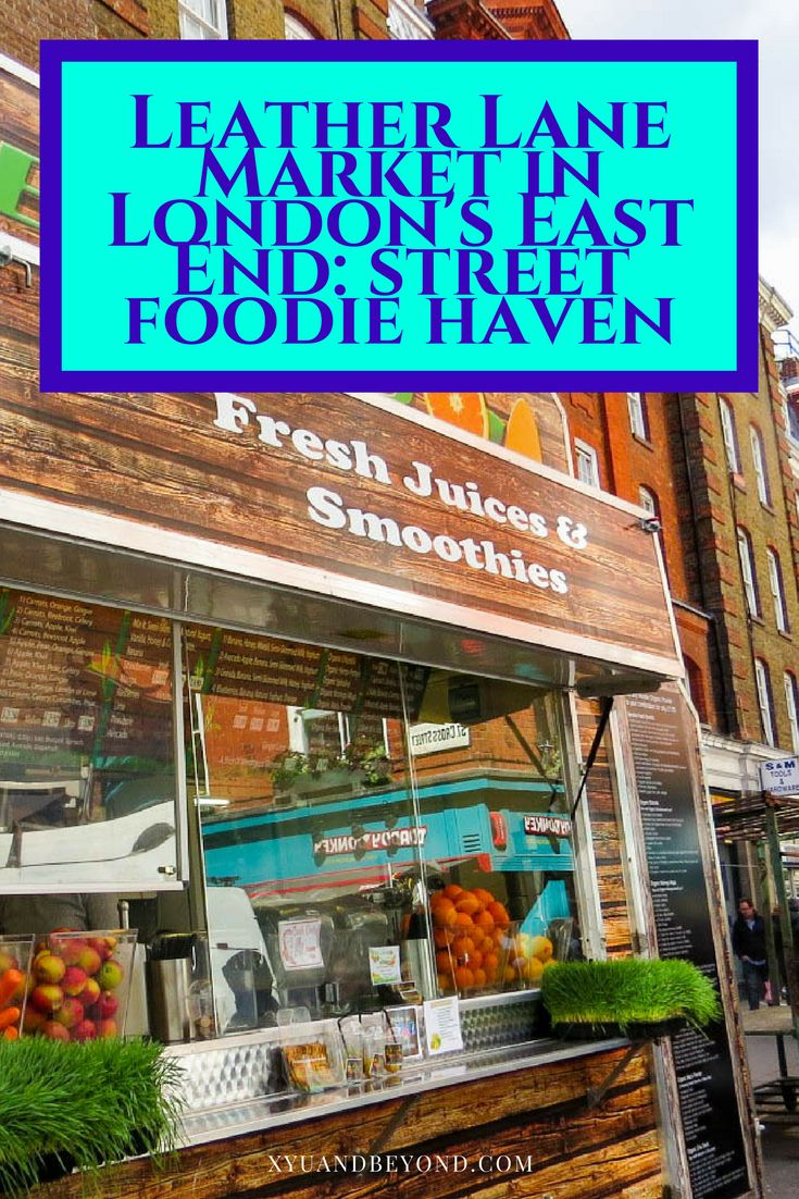 Leather Lane Market is a bit of a hidden gem in London's East End, try it for some great street food via @https://www.pinterest.com/xyuandbeyond/