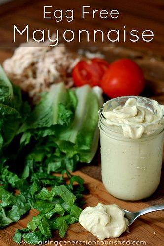 Simple Egg Free Mayonnaise :: Raising Generation Nourished