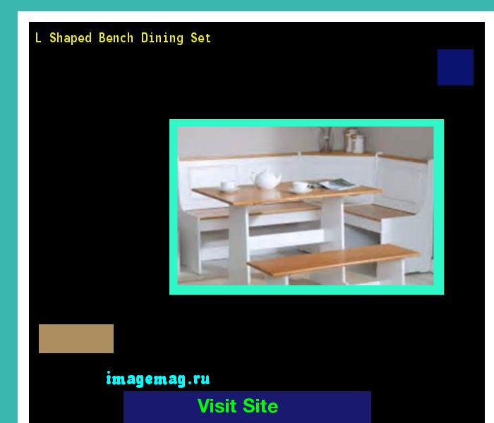 L Shaped Bench Dining Set 170140 - The Best Image Search